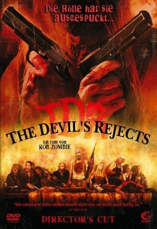 THE DEVIL 'S REJECTS
